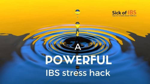 A powerful IBS stress hac