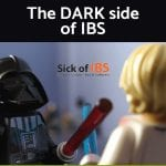 the dark side of IBS