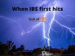 when IBS first hits