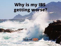 Why is my IBS getting worse